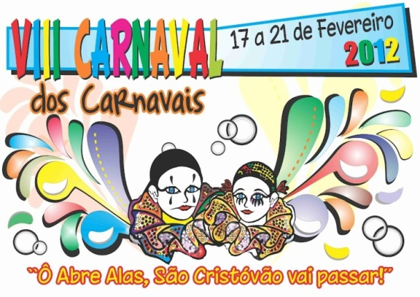 Confira a programação do VIII Carnaval dos Carnavais de São Cristóvão