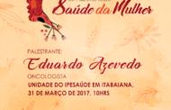 Em Itabaiana, Ipesaúde promove Circuito de Palestras da Saúde da Mulher