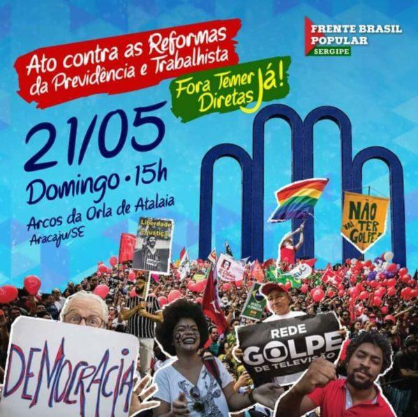 Sergipe terá segundo protesto pela saída do presidente Temer neste domingo