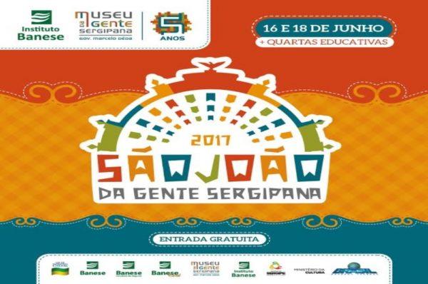 Museu da Gente Sergipana terá programação especial de São João