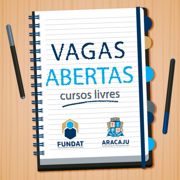Fundat Aracaju disponibiliza 225 vagas em cursos livres