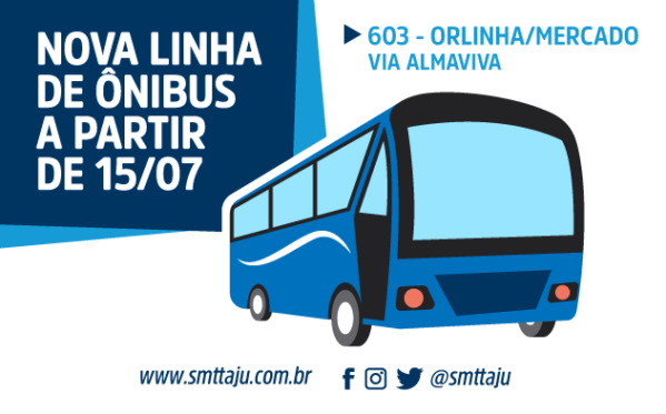 SMTT Aracaju cria nova linha 603 - Orlinha/Mercado