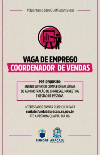 Fundat Aracaju anuncia vaga de emprego para coordenador de vendas