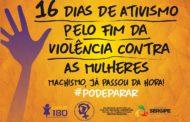 Campanha de Ativismo prossegue até o dia 10 de dezembro em combate à violência contra a mulher