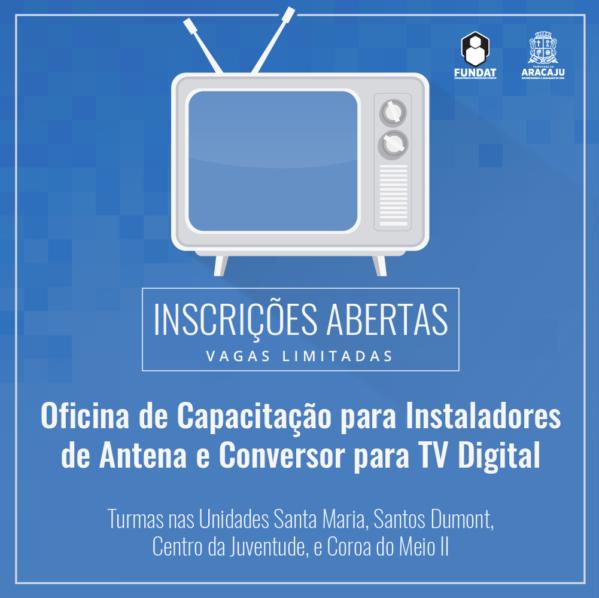 Fundat e Seja Digital abrem inscrições para oficina de instaladores de antena e conversor para TV Digital