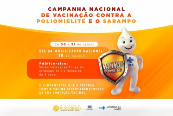 Socorro inicia Campanha de Vacinação contra Poliomielite e o Sarampo na próxima segunda-feira, 06