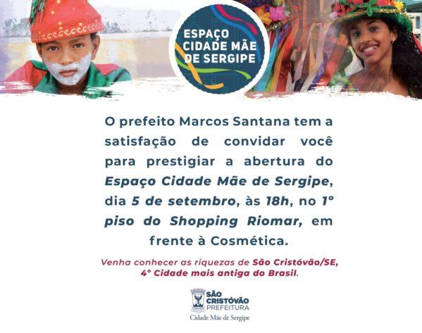 """São Cristóvão inaugura """"Espaço Cidade Mãe de Sergipe"""" no Shopping Riomar"""