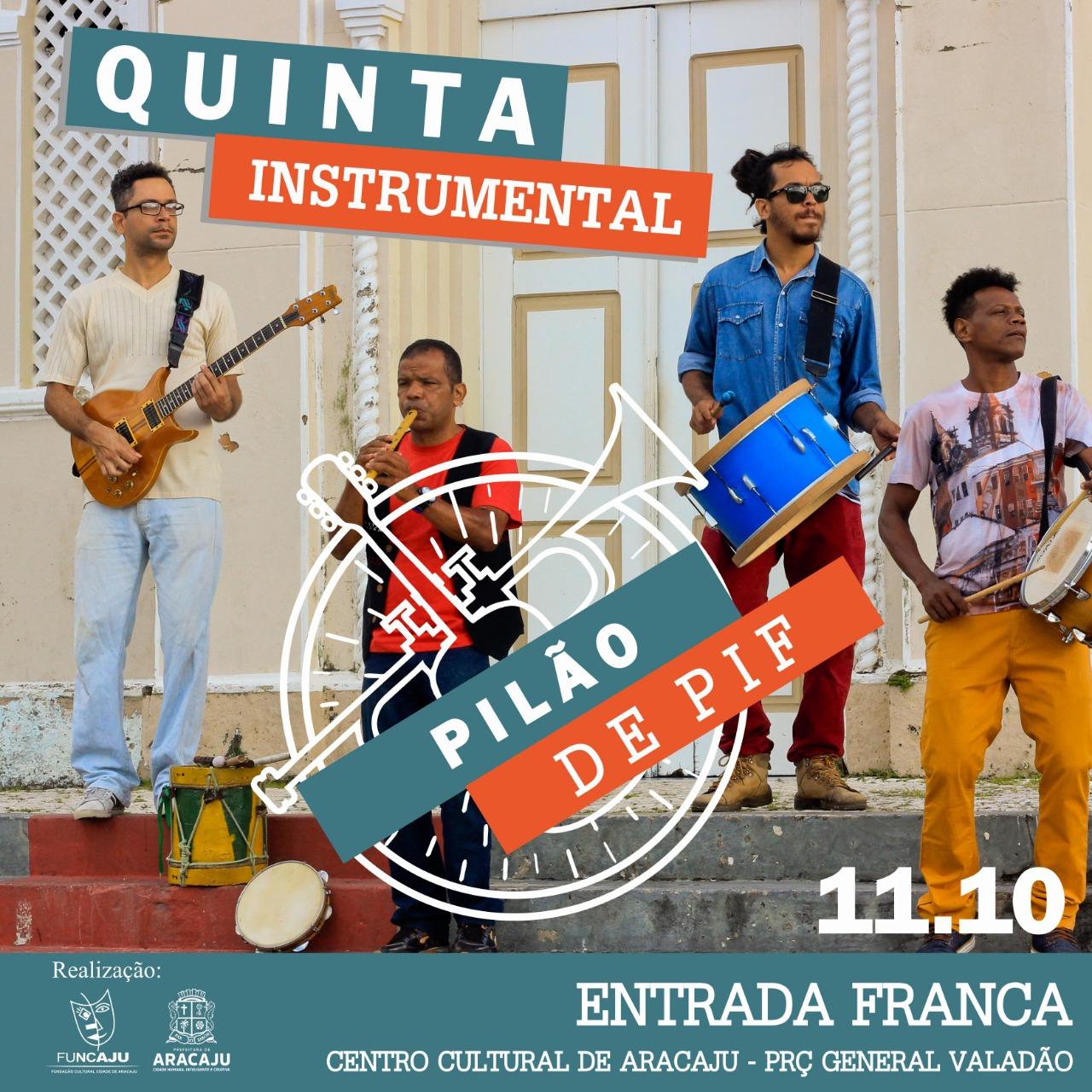 Pilão de Pif promete uma apresentação cultural diferente na noite do Quinta Instrumental