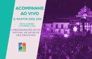 Aperipê vai transmitir ao vivo o Festival de Artes de São Cristóvão