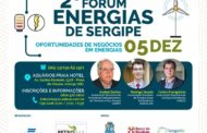 II Fórum Energias de Sergipe acontece nesta quarta, 5