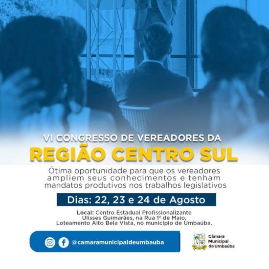 VI Congresso de Vereadores da Região Centro Sul acontecerá de 22 a 24 de agosto em Umbaúba