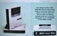 """Governo do Estado e a PMSE convidam para lançamento do livro """"Autobiografias e a Polícia Militar de Sergipe"""" no Museu da Gente Sergipana"""