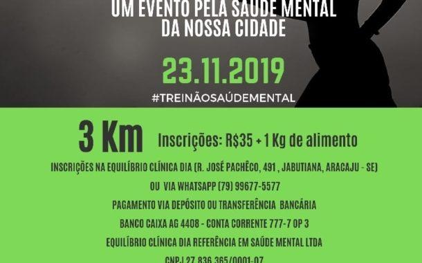 I Treinão da Saúde Mental de Aracaju arrecadará alimentos para o Lar de Idosos Same