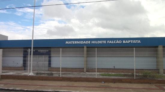 Governo desiste de reativar Maternidade Hildete Falcão