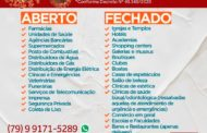 Coronavírus: Confira o que abre e fecha após decreto de emergência em Sergipe