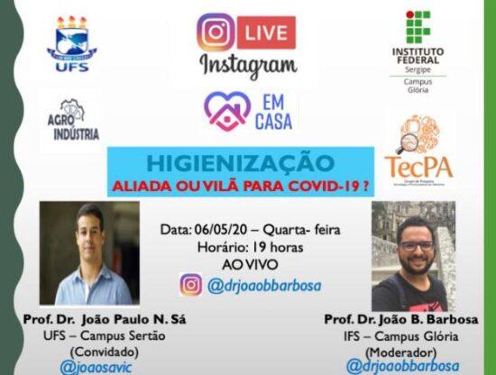 Covid-19: Professores da UFS e IFS debatem sobre higienização através de Live nesta quarta-feira, 06