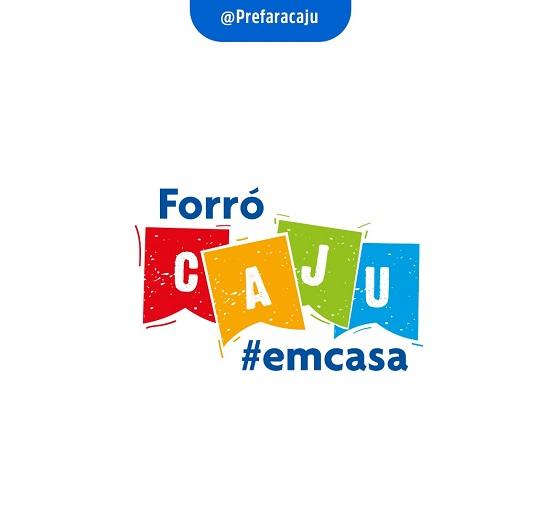 Forró Caju em Casa: Prefeitura divulga atrações musicais selecionadas