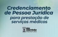 Prefeitura de São Cristóvão lança edital de credenciamento de pessoas jurídicas para prestação de serviços médicos ao município